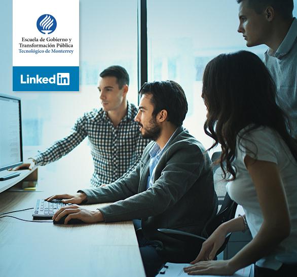Caso de éxito: Escuela de Gobierno y Transformación Pública del Tecnológico de Monterrey en LinkedIn