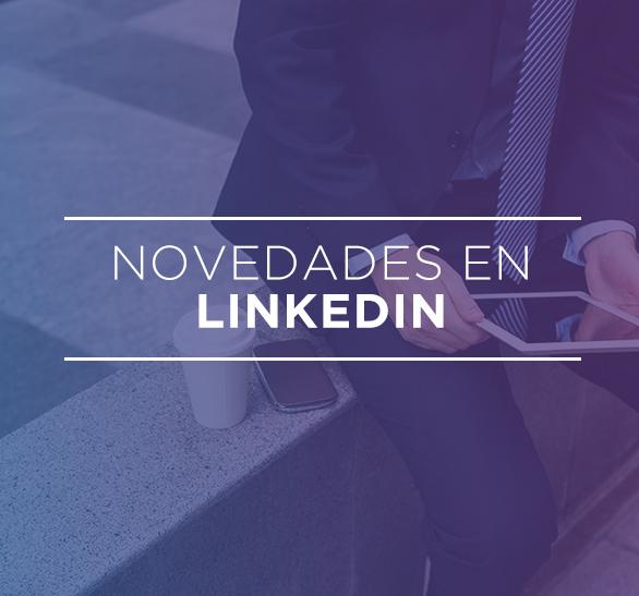 Novedades en LinkedIn